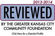 Reviewed by the Greater Kansas City Community Foundation - click here for our profile