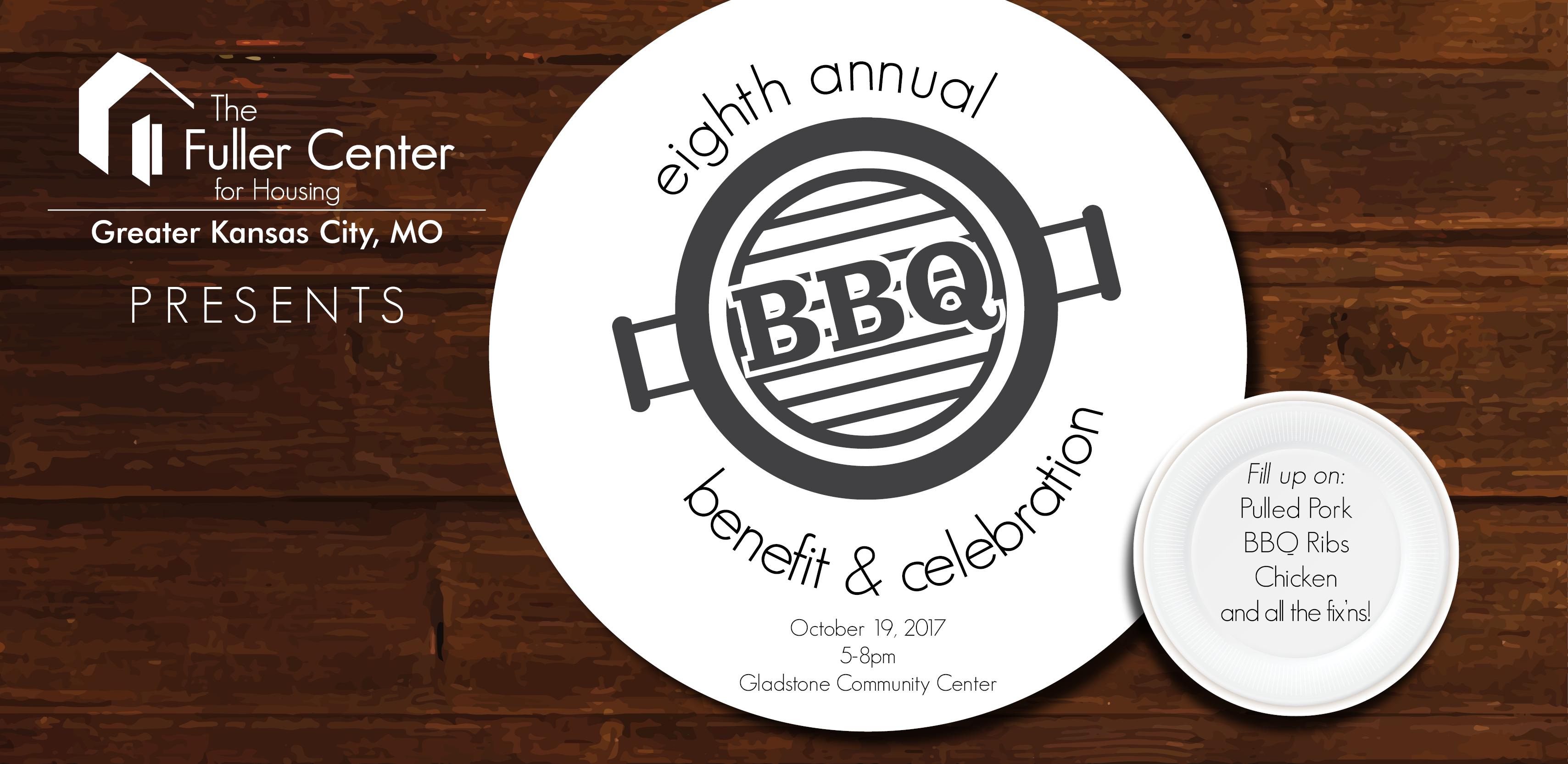 Graphic: Fuller Center for Housing of Greater Kansas City presents 8th Annual BBQ, Benefit & Celebration | fullercenterkc.org